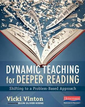 Bog, paperback Dynamic Teaching for Deeper Reading af Vicki Vinton
