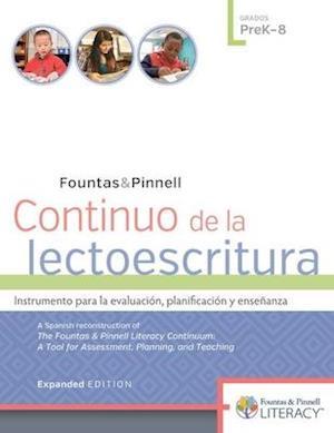 Continuo de la Lectoescritura, Expanded Edition Prek-8