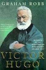 Victor Hugo af Graham Robb