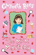 Mum Mystery