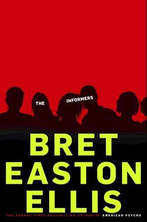 Informers af Bret Easton Ellis