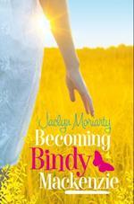 Becoming Bindy Mackenzie