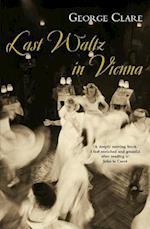 Last Waltz in Vienna af George Clare