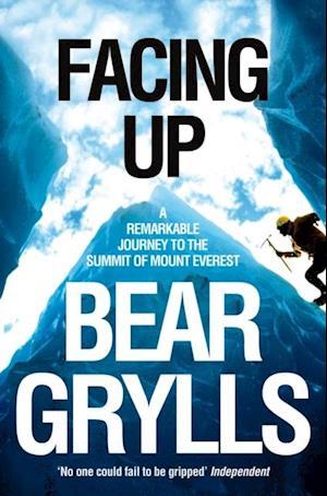 Facing Up af Bear Grylls