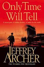 Only Time Will Tell (The Clifton Chronicles, nr. 1)