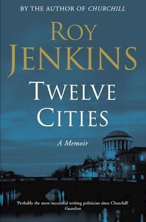 Twelve Cities af Roy Jenkins
