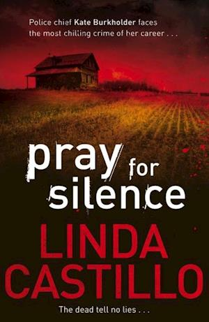 Pray for Silence af Linda Castillo