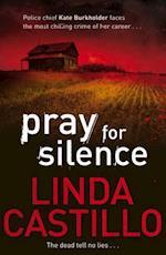 Pray for Silence (Kate Burkholder series)