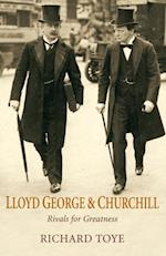 Lloyd George and Churchill af Richard Toye