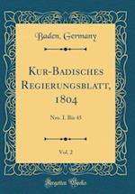 Kur-Badisches Regierungsblatt, 1804, Vol. 2 af Baden Germany