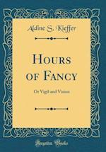 Hours of Fancy