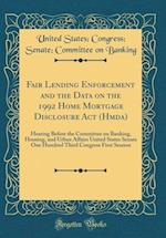 Fair Lending Enforcement and the Data on the 1992 Home Mortgage Disclosure ACT (Hmda) af United States Banking