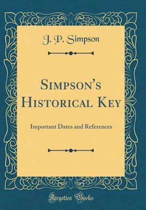 Bog, hardback Simpson's Historical Key af J. P. Simpson