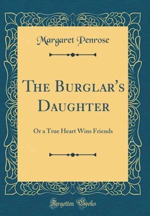 Bog, hardback The Burglar's Daughter af Margaret Penrose