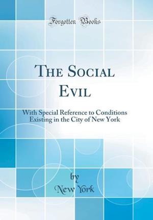 Bog, hardback The Social Evil af New York