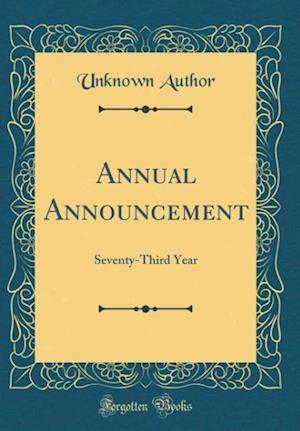 Bog, hardback Annual Announcement af Unknown Author