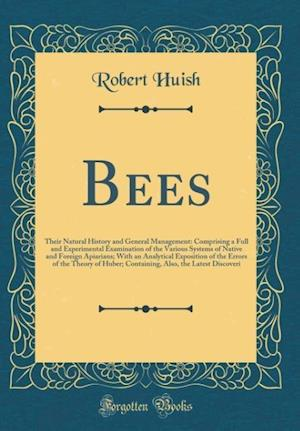 Bog, hardback Bees af Robert Huish