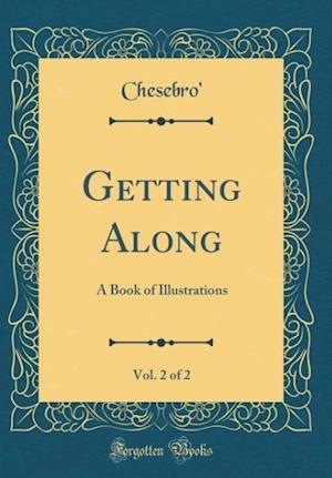 Bog, hardback Getting Along, Vol. 2 of 2 af Chesebro' Chesebro'