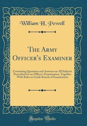 Bog, hardback The Army Officer's Examiner af William H. Powell