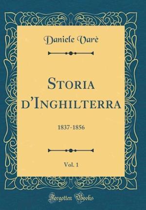Bog, hardback Storia D'Inghilterra, Vol. 1 af Daniele Vare