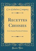 Recettes Choisies af Cox Gelatine Company