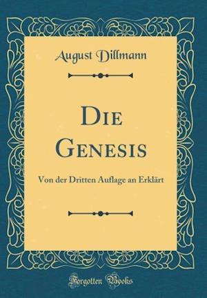 Bog, hardback Die Genesis af August Dillmann