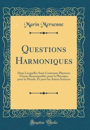 Bog, hardback Questions Harmoniques af Marin Mersenne