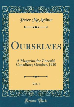 Bog, hardback Ourselves, Vol. 1 af Peter Mcarthur