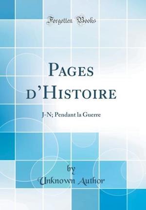 Bog, hardback Pages D'Histoire af Unknown Author