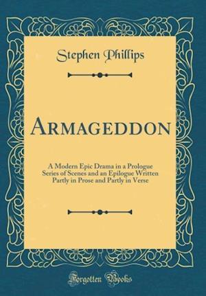 Bog, hardback Armageddon af Stephen Phillips