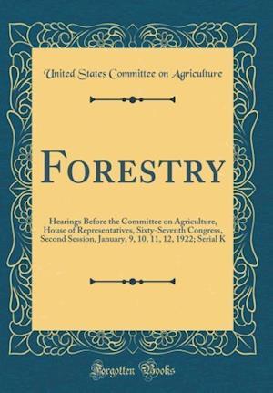 Bog, hardback Forestry af United States Committee on Agriculture