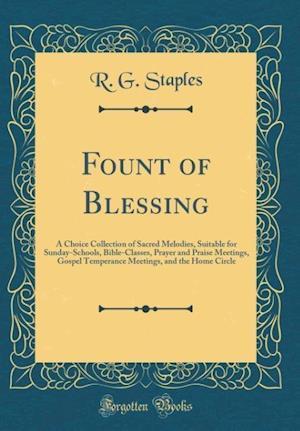Bog, hardback Fount of Blessing af R. G. Staples