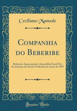 Bog, hardback Companhia Do Beberibe af Ceciliano Mamede