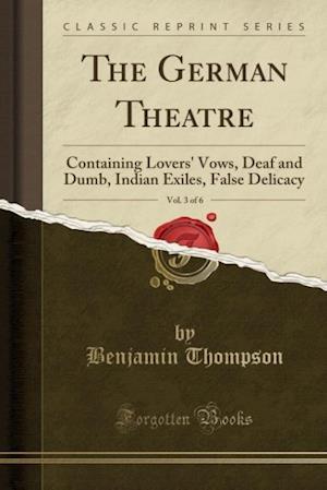 Bog, paperback The German Theatre, Vol. 3 of 6 af Benjamin Thompson
