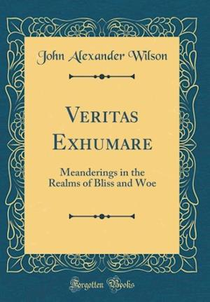 Bog, hardback Veritas Exhumare af John Alexander Wilson