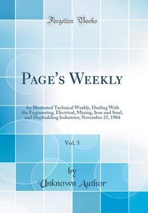 Bog, hardback Page's Weekly, Vol. 5 af Unknown Author
