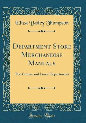 Bog, hardback Department Store Merchandise Manuals af Eliza Bailey Thompson