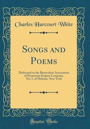 Bog, hardback Songs and Poems af Charles Harcourt White