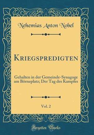 Bog, hardback Kriegspredigten, Vol. 2 af Nehemias Anton Nobel