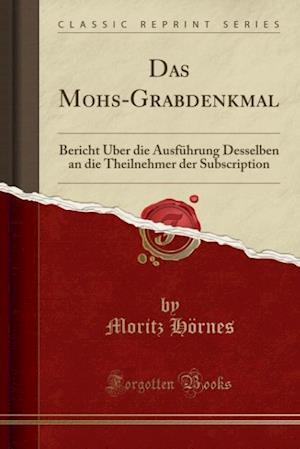 Bog, paperback Das Mohs-Grabdenkmal af Moritz Hornes