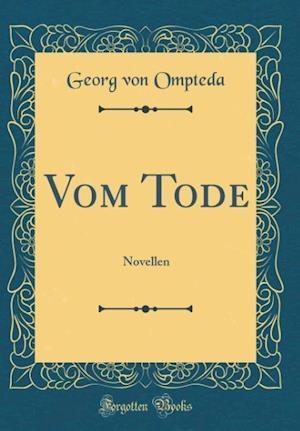 Bog, hardback Vom Tode af Georg Von Ompteda