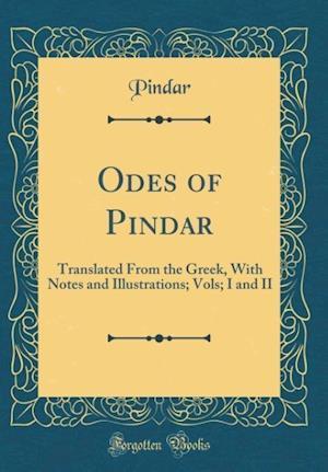 Bog, hardback Odes of Pindar af Pindar Pindar