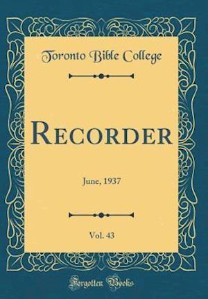 Bog, hardback Recorder, Vol. 43 af Toronto Bible College