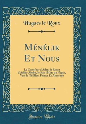Bog, hardback Menelik Et Nous af Hugues Le Roux