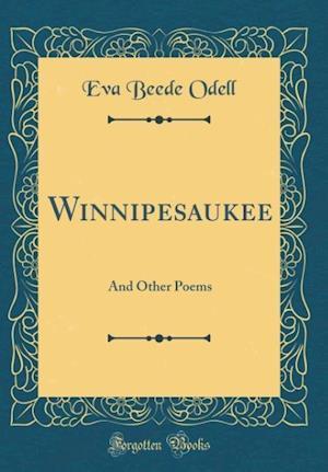 Bog, hardback Winnipesaukee af Eva Beede Odell
