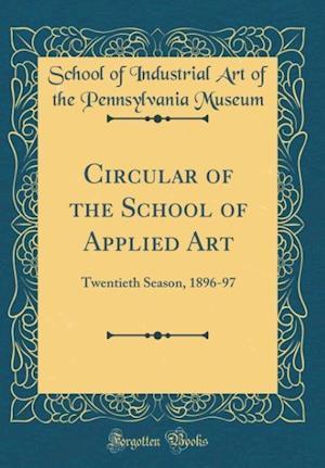 Bog, hardback Circular of the School of Applied Art af School of Industrial Art of the Museum