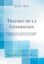 Tratado de la Generacion af Francisco Cordero y. Hoyos