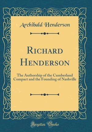 Bog, hardback Richard Henderson af Archibald Henderson