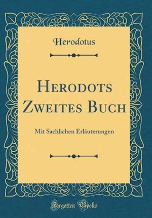 Bog, hardback Herodots Zweites Buch af Herodotus Herodotus