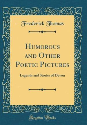 Bog, hardback Humorous and Other Poetic Pictures af Frederick Thomas